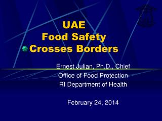 UAE  Food Safety  Crosses Borders