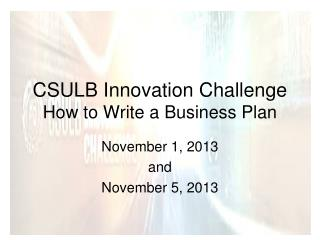 CSULB Innovation Challenge How to Write a Business Plan
