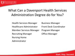 What Can a Davenport Health Services Administration Degree do for You?