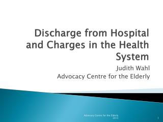 Discharge from Hospital and Charges in the Health System