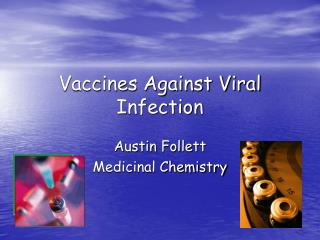 Vaccines Against Viral Infection