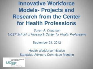 Innovative Workforce Models- Projects and Research from the Center for Health Professions