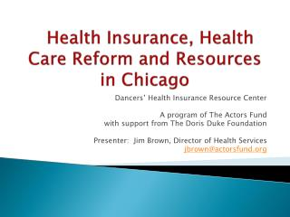 Health Insurance, Health Care Reform and Resources in Chicago