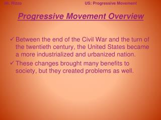 Progressive Movement Overview
