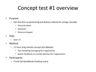 Concept test #1 overview