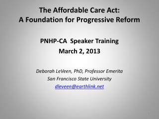 The Affordable Care Act: A Foundation for Progressive Reform