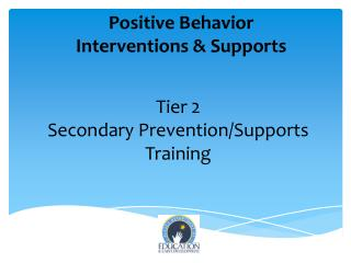 Tier 2 Secondary Prevention/Supports Training