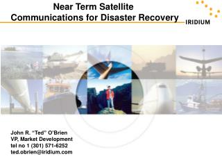 Understanding Satellite  Communications for Disaster Recovery
