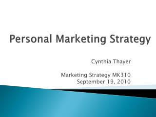 Personal Marketing Strategy