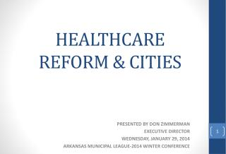 HEALTHCARE REFORM & CITIES