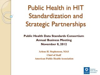 Public Health in HIT Standardization and Strategic Partnerships
