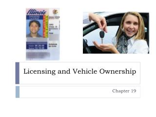 Licensing and Vehicle Ownership
