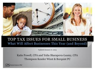 TOP TAX ISSUES FOR SMALL BUSINESS What Will Affect Businesses This Year (and Beyond)