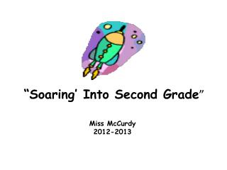 """Soaring' Into Second Grade """