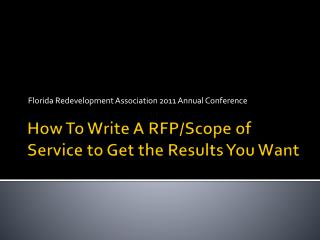How To Write A RFP/Scope of Service to Get the Results You Want