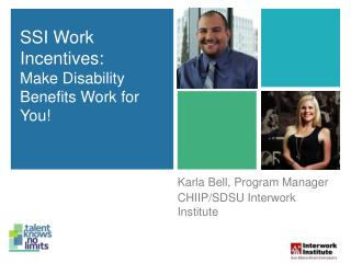 SSI Work Incentives: Make Disability  Benefits Work for You!