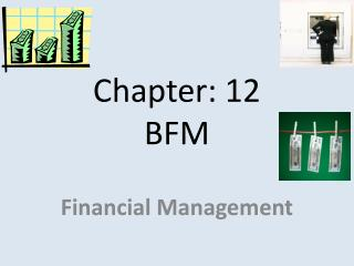 Chapter: 12 BFM