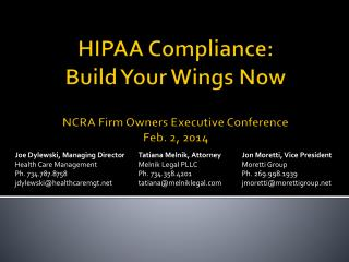 HIPAA Compliance:  Build  Your Wings  Now NCRA Firm Owners Executive Conference Feb. 2, 2014