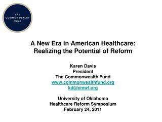 A New Era in American Healthcare: Realizing the Potential of Reform