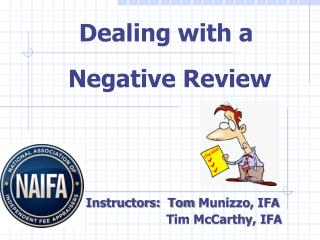 Instructors:  Tom  Munizzo ,  IFA                       Tim McCarthy,  IFA