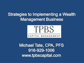 Strategies to Implementing a Wealth Management Business