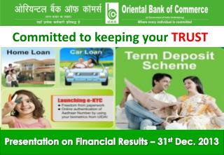 Presentation on Financial Results – 31 st  Dec. 2013