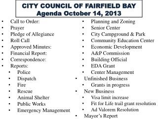 CITY COUNCIL OF FAIRFIELD BAY Agenda  October 14,  2013