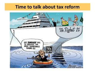 Time to talk about tax reform