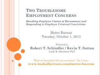 Two Troublesome Employment Concerns
