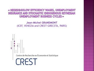 « NEGISHI-SOLOW EFFICIENCY WAGES, UNEMPLOYMENT INSURANCE AND STOCHASTIC ENDOGENOUS KEYNESIAN UNEMPLOYMENT BUSINESS CYCL