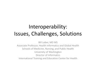 Interoperability: Issues, Challenges, Solutions
