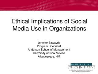 Ethical Implications of Social Media Use in Organizations