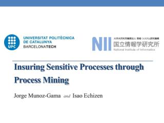 Insuring  Sensitive Processes through Process  Mining