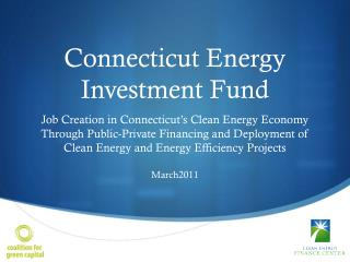 Connecticut Energy  Investment Fund