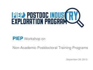 PIEP Workshop on Non-Academic  Postdoctoral  Training Programs