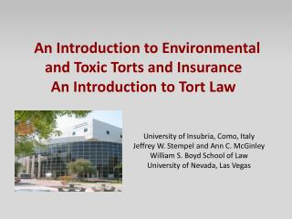 An Introduction to Environmental and Toxic Torts and Insurance An Introduction to Tort Law