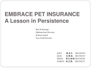 EMBRACE PET INSURANCE A Lesson in Persistence