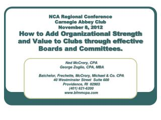 NCA Regional Conference Carnegie Abbey Club November 8, 2012 How to Add Organizational Strength and Value to Clubs thro