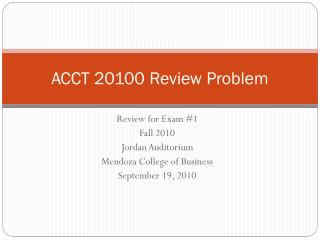 ACCT 20100 Review Problem