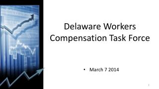 Delaware Workers Compensation Task Force