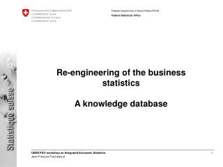 Re-engineering of the business statistics A knowledge database