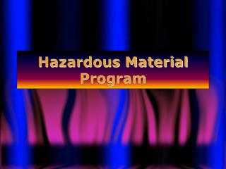 Hazardous Material Program