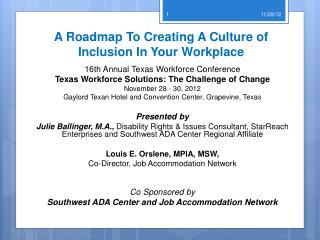 A Roadmap To Creating A Culture of  Inclusion  In Your  Workplace
