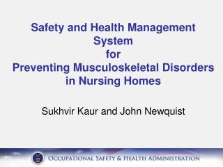 Safety and Health Management System  for  Preventing Musculoskeletal Disorders in Nursing Homes