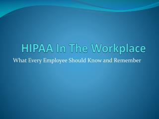 HIPAA In The Workplace