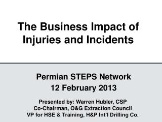 The Business Impact of Injuries and Incidents