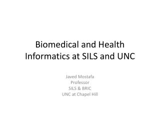 Biomedical and Health Informatics at SILS and UNC