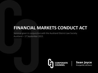 FINANCIAL MARKETS CONDUCT  ACT