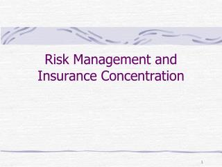 Risk Management and Insurance Concentration