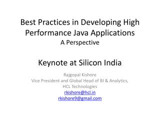 Best Practices in Developing Hig h Performance Java Applications A Perspective Keynote at Silicon India